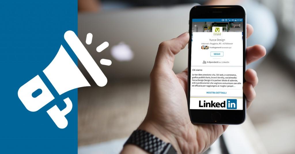 3-linkedin per aziende quali vantaggi offre yucca design agenzia social media strategy.pages